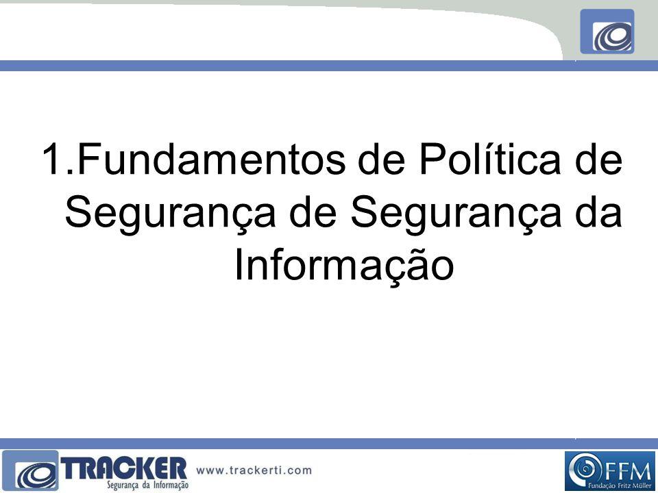 Fundamentos de Política de Segurança de Segurança da Informação