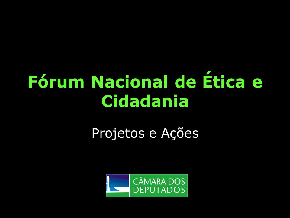 Fórum Nacional de Ética e Cidadania