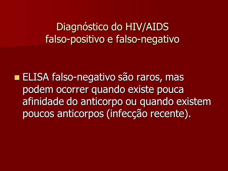 Diagnóstico do HIV/AIDS falso-positivo e falso-negativo
