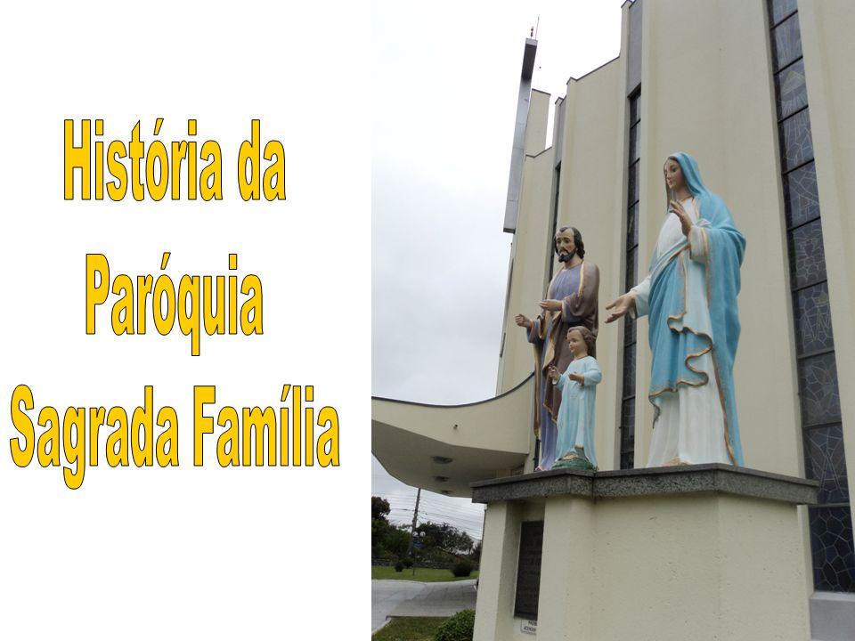 História da Paróquia Sagrada Família