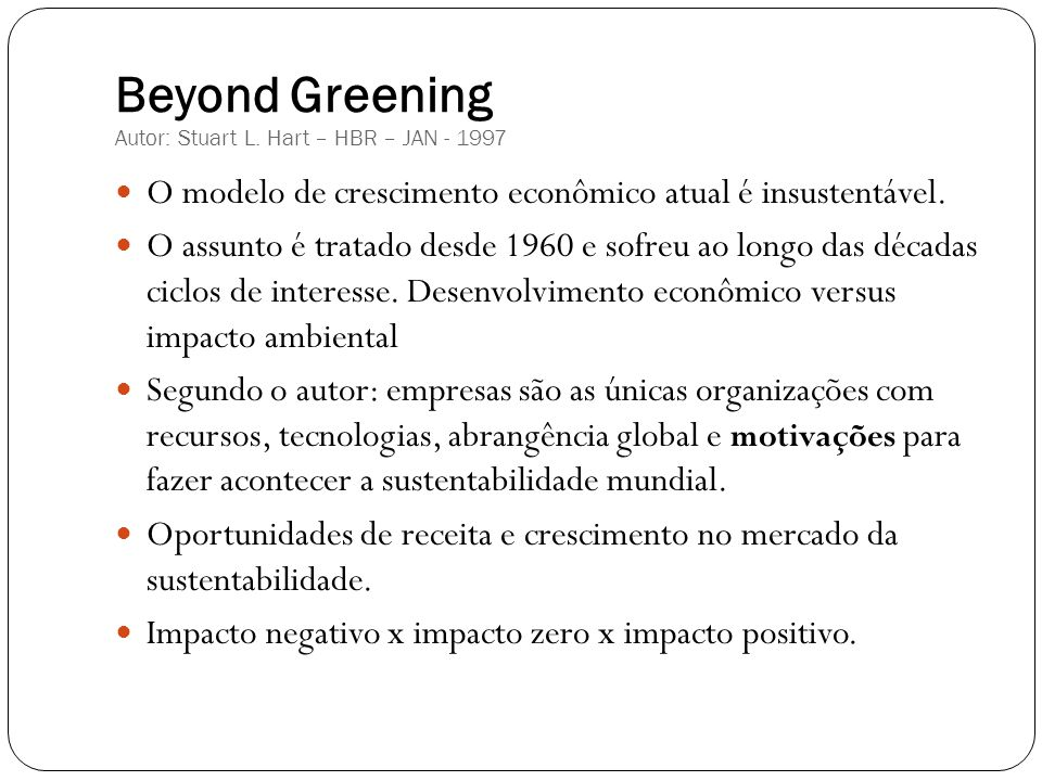 Beyond Greening Autor: Stuart L. Hart – HBR – JAN - 1997