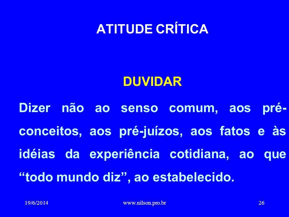 ATITUDE CRÍTICA DUVIDAR
