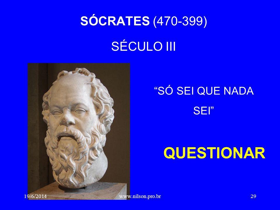 SÓCRATES (470-399) SÉCULO III