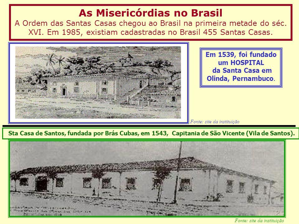 Em 1539, foi fundado um HOSPITAL