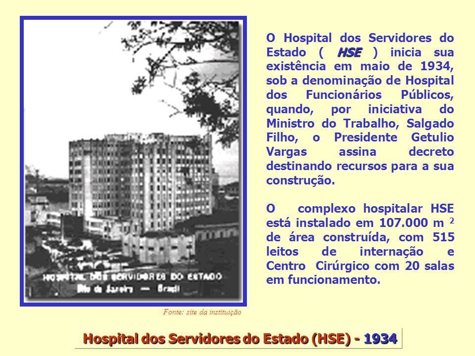 Hospital dos Servidores do Estado (HSE) - 1934