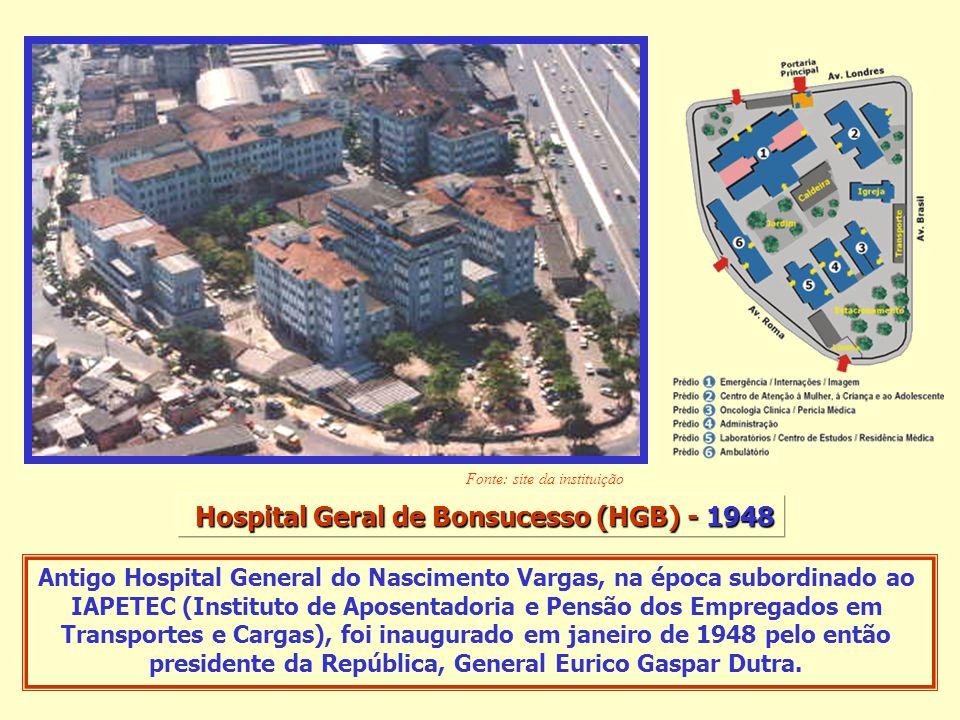 Hospital Geral de Bonsucesso (HGB) - 1948