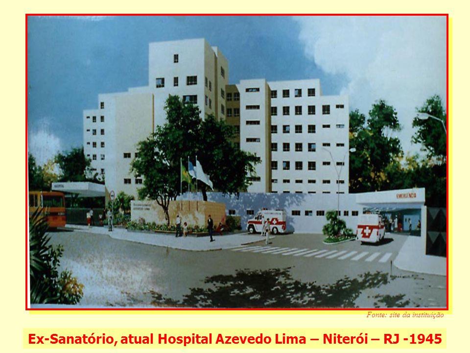 Ex-Sanatório, atual Hospital Azevedo Lima – Niterói – RJ -1945