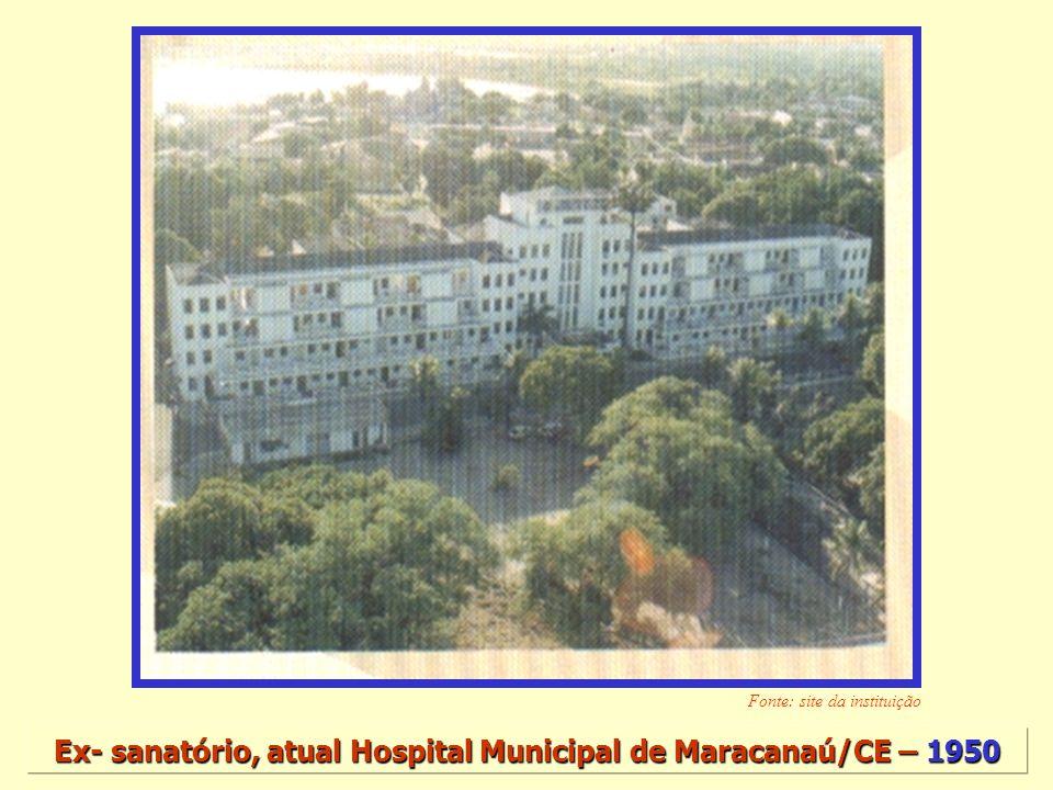 Ex- sanatório, atual Hospital Municipal de Maracanaú/CE – 1950