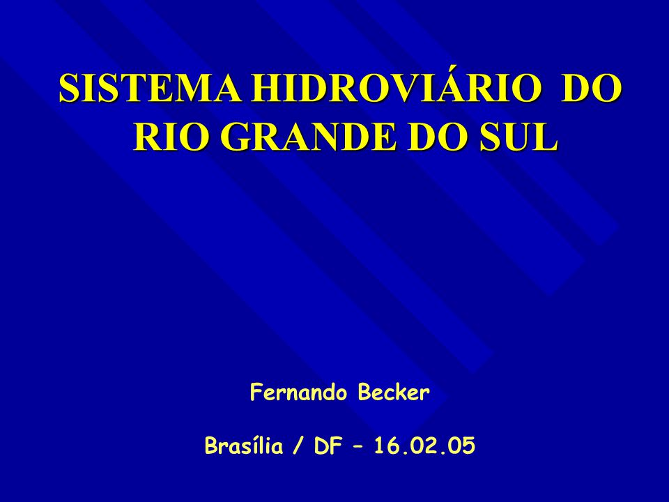 SISTEMA HIDROVIÁRIO DO RIO GRANDE DO SUL