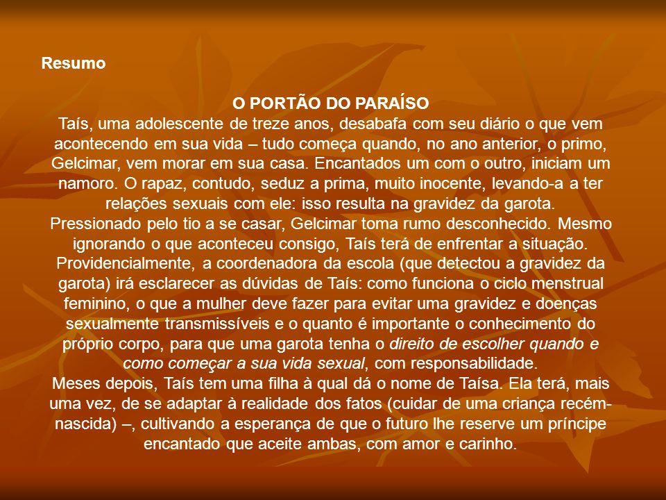 Resumo O PORTÃO DO PARAÍSO.