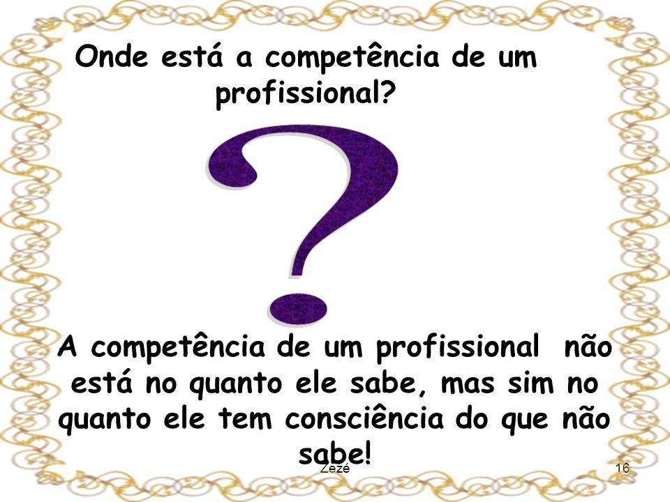 Onde está a competência de um profissional