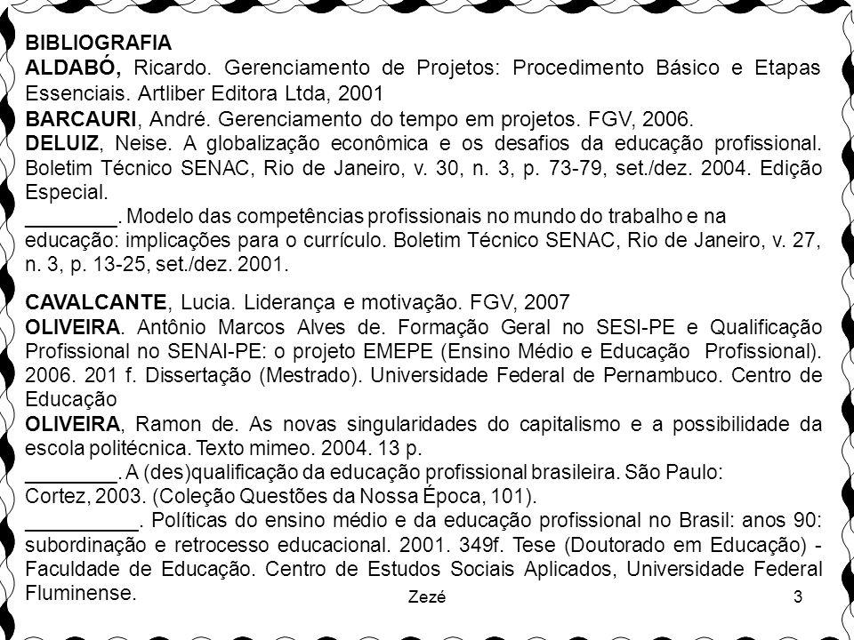 BARCAURI, André. Gerenciamento do tempo em projetos. FGV, 2006.