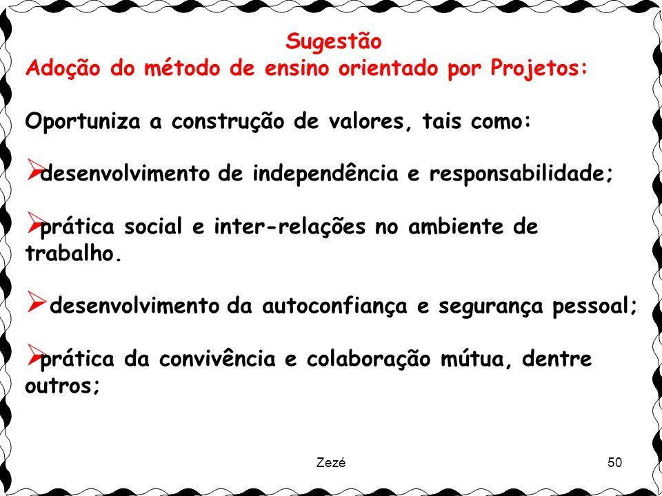 Adoção do método de ensino orientado por Projetos: