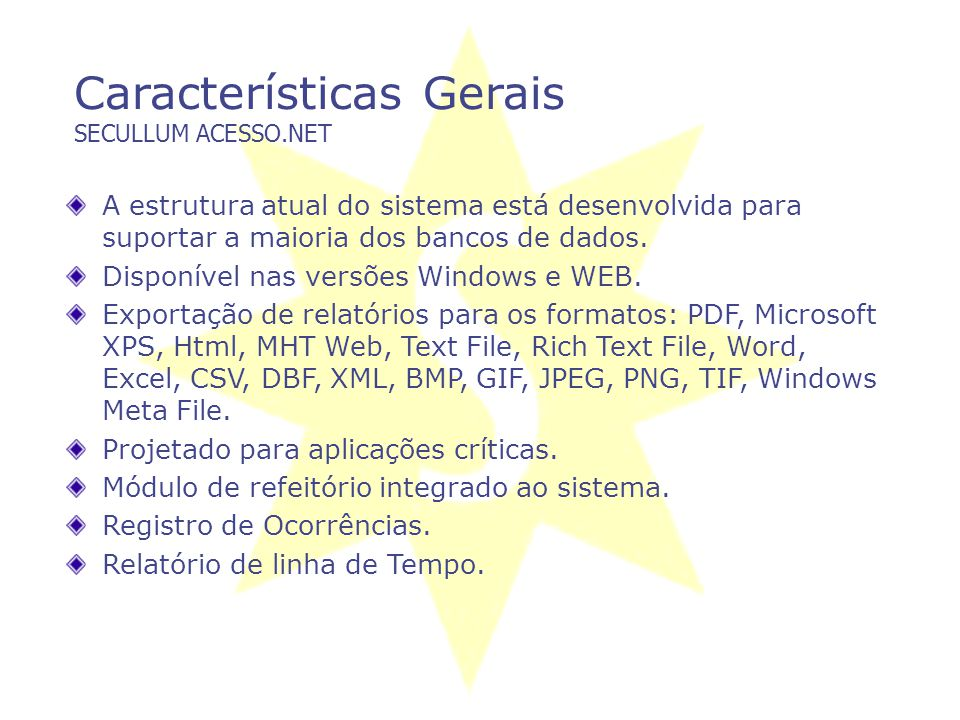 Características Gerais SECULLUM ACESSO.NET