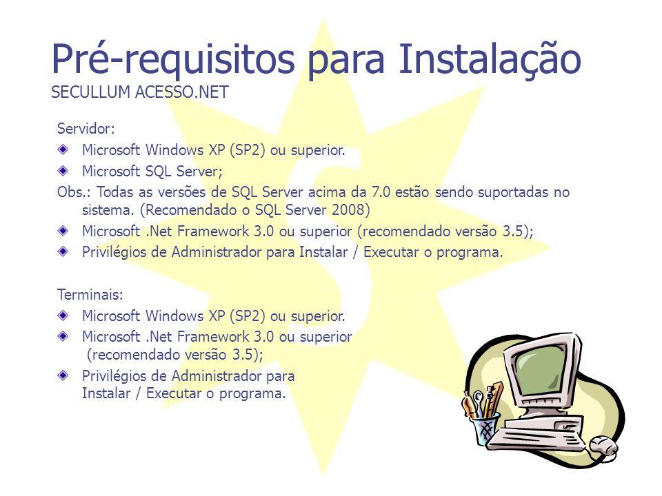 Pré-requisitos para Instalação SECULLUM ACESSO.NET