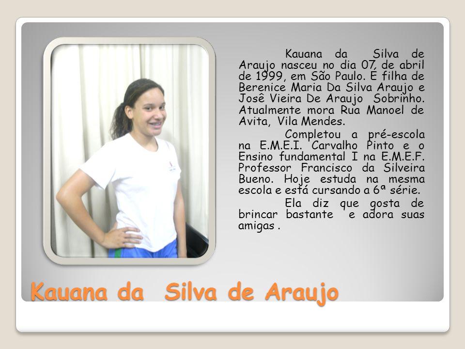 Kauana da Silva de Araujo