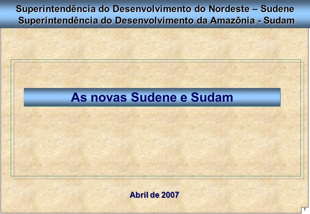 Superintendência do Desenvolvimento do Nordeste – Sudene