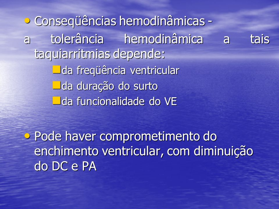 Conseqüências hemodinâmicas -