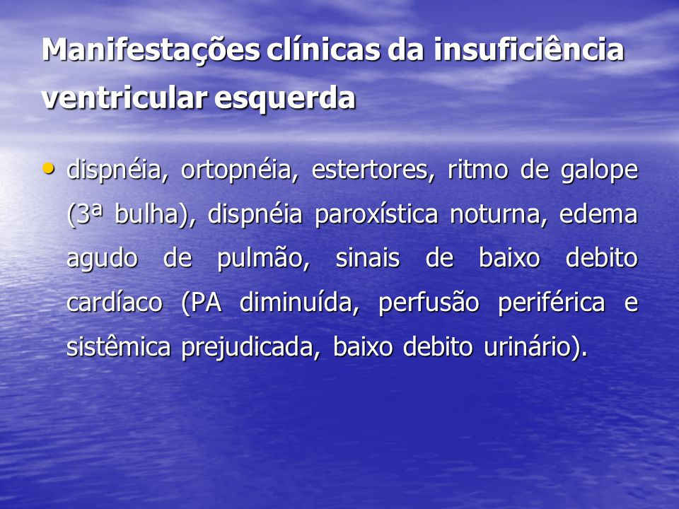 Manifestações clínicas da insuficiência ventricular esquerda