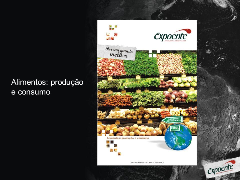 Alimentos: produção e consumo