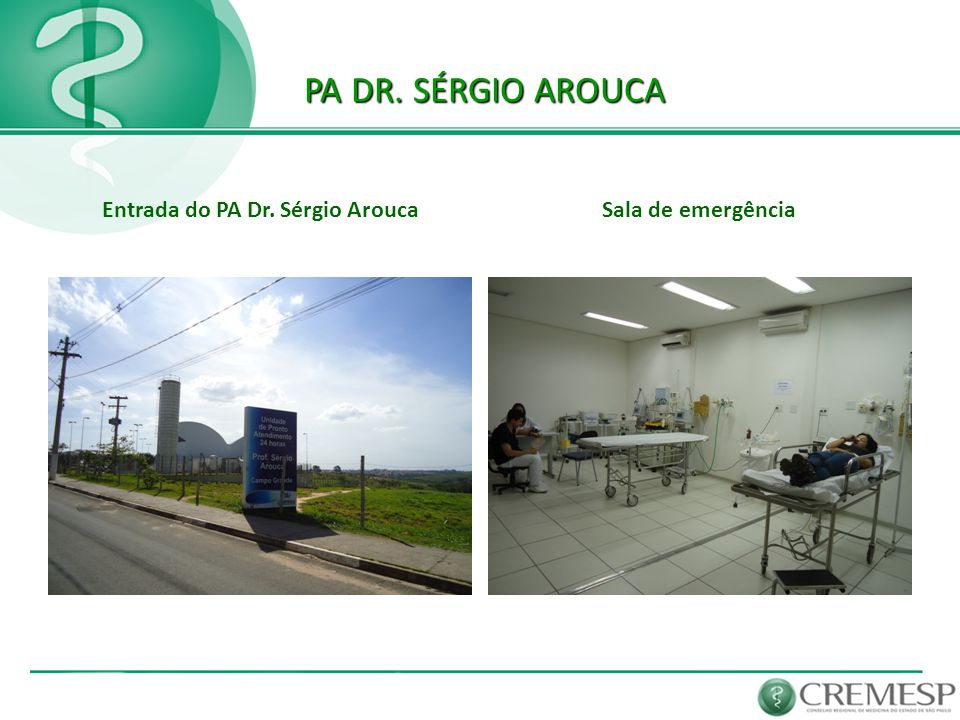 Entrada do PA Dr. Sérgio Arouca
