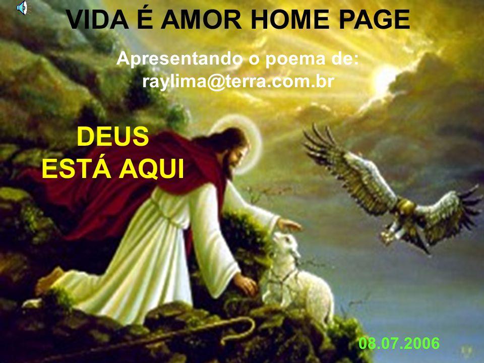 Apresentando o poema de: raylima@terra.com.br