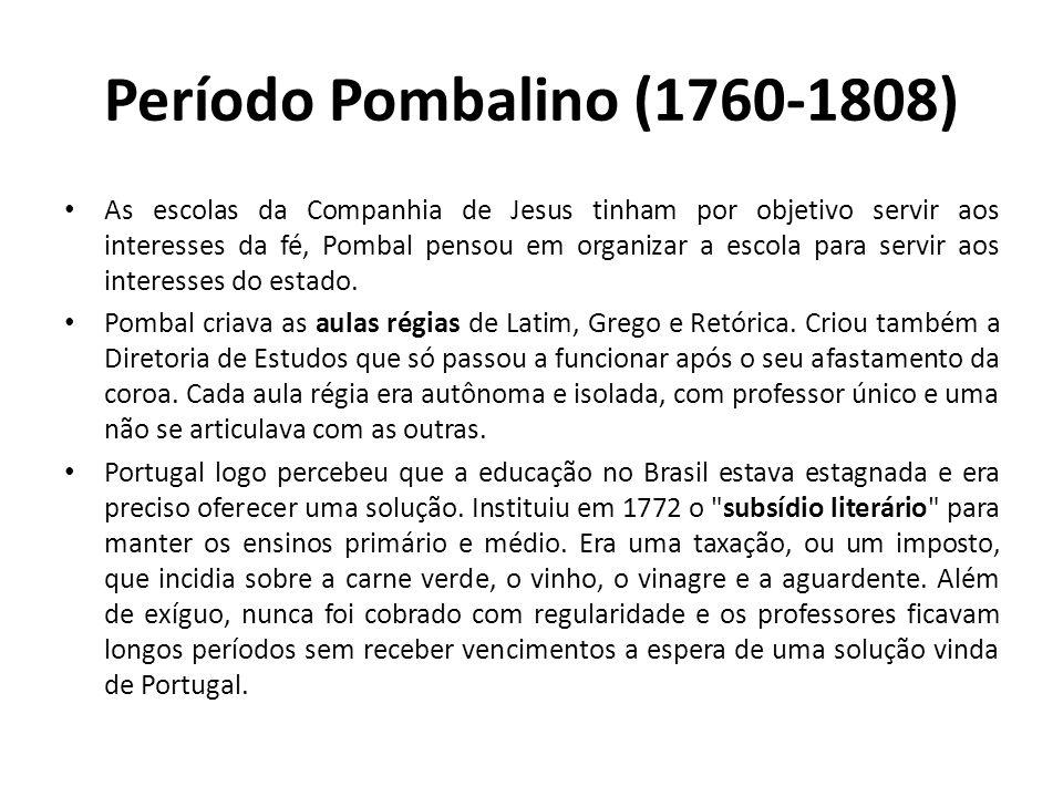 Período Pombalino (1760-1808)