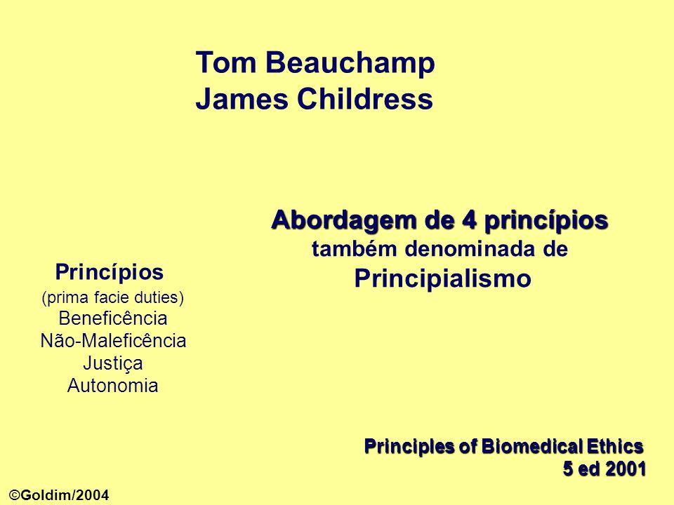 Abordagem de 4 princípios também denominada de Principialismo