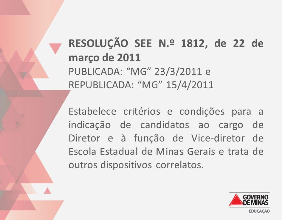RESOLUÇÃO SEE N.º 1812, de 22 de março de 2011
