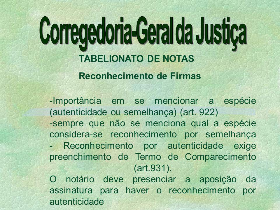Corregedoria-Geral da Justiça Reconhecimento de Firmas
