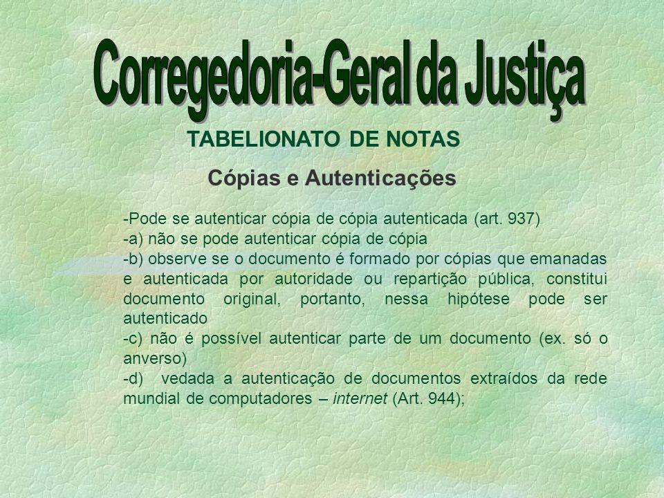 Corregedoria-Geral da Justiça Cópias e Autenticações