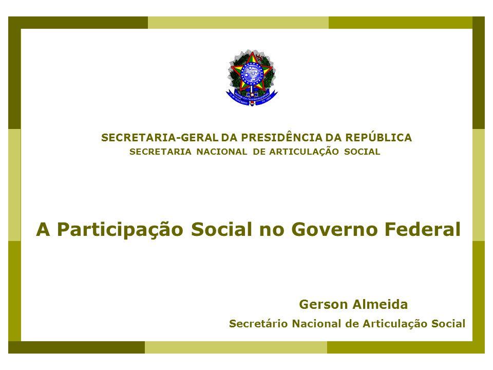 A Participação Social no Governo Federal