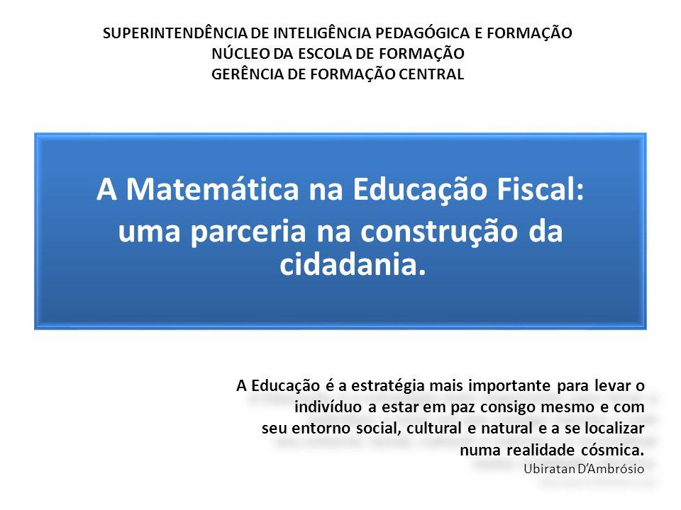 A Matemática na Educação Fiscal: