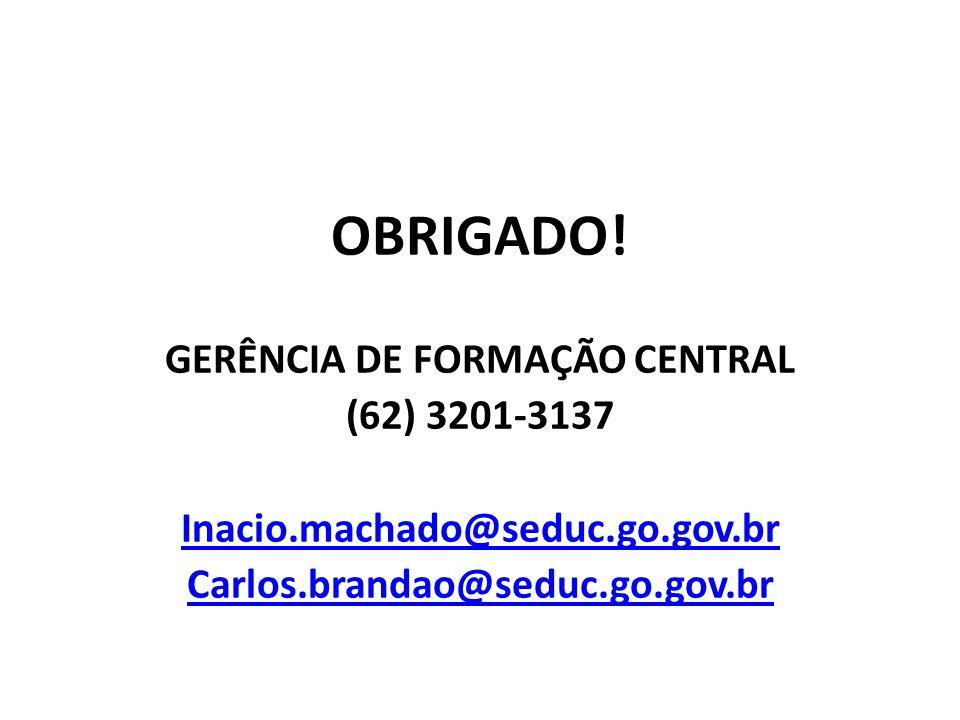 GERÊNCIA DE FORMAÇÃO CENTRAL