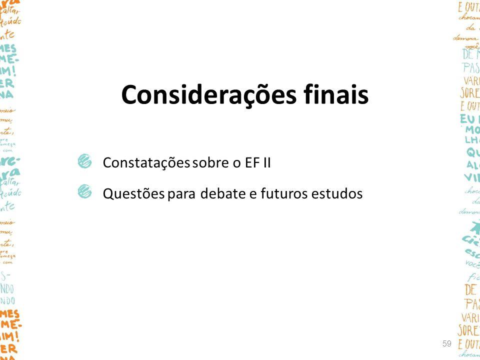 Considerações finais Constatações sobre o EF II