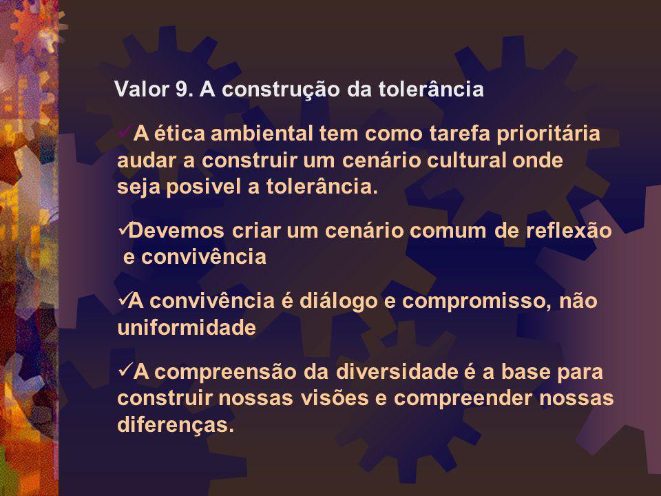 Valor 9. A construção da tolerância