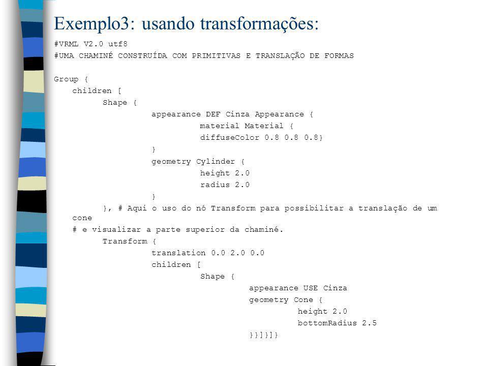 Exemplo3: usando transformações: