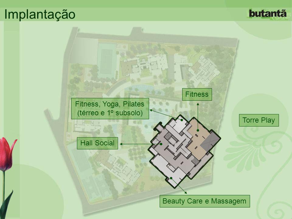 Fitness, Yoga, Pilates (térreo e 1º subsolo)