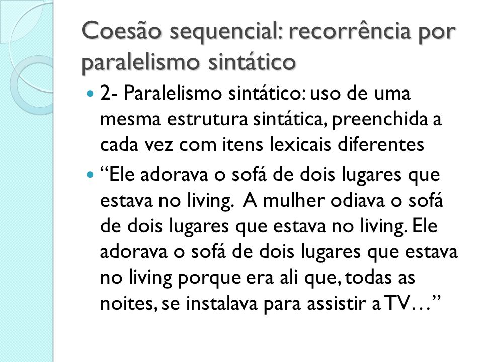 Coesão sequencial: recorrência por paralelismo sintático
