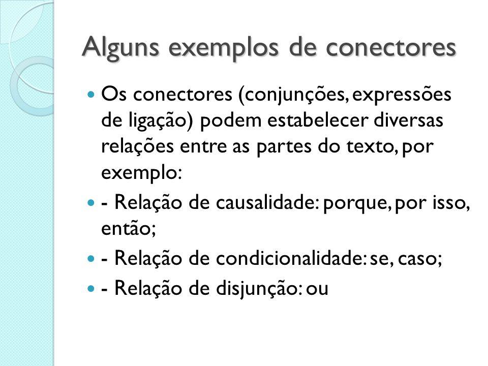 Alguns exemplos de conectores