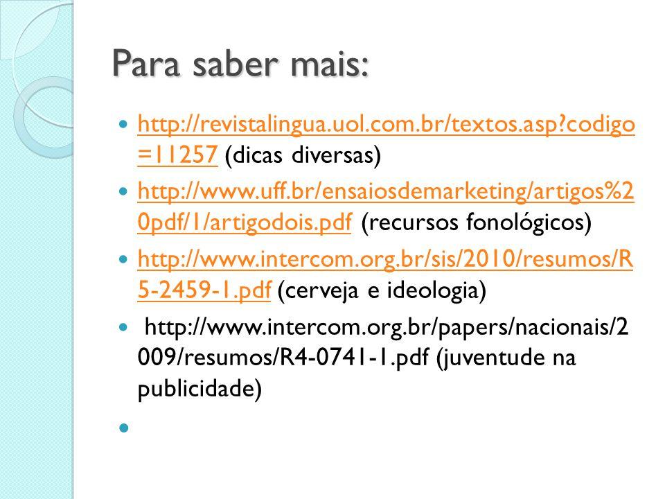 Para saber mais: http://revistalingua.uol.com.br/textos.asp codigo =11257 (dicas diversas)