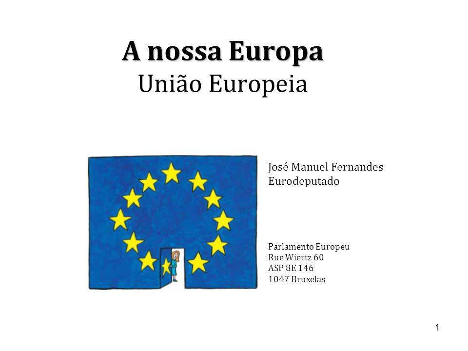 A nossa Europa União Europeia