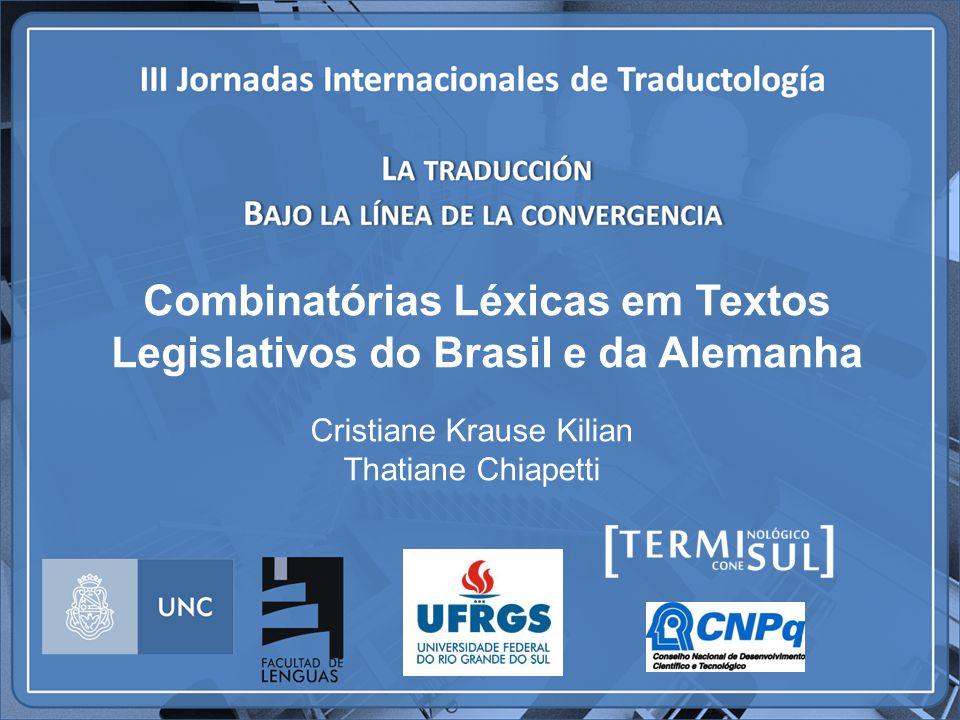 Combinatórias Léxicas em Textos Legislativos do Brasil e da Alemanha