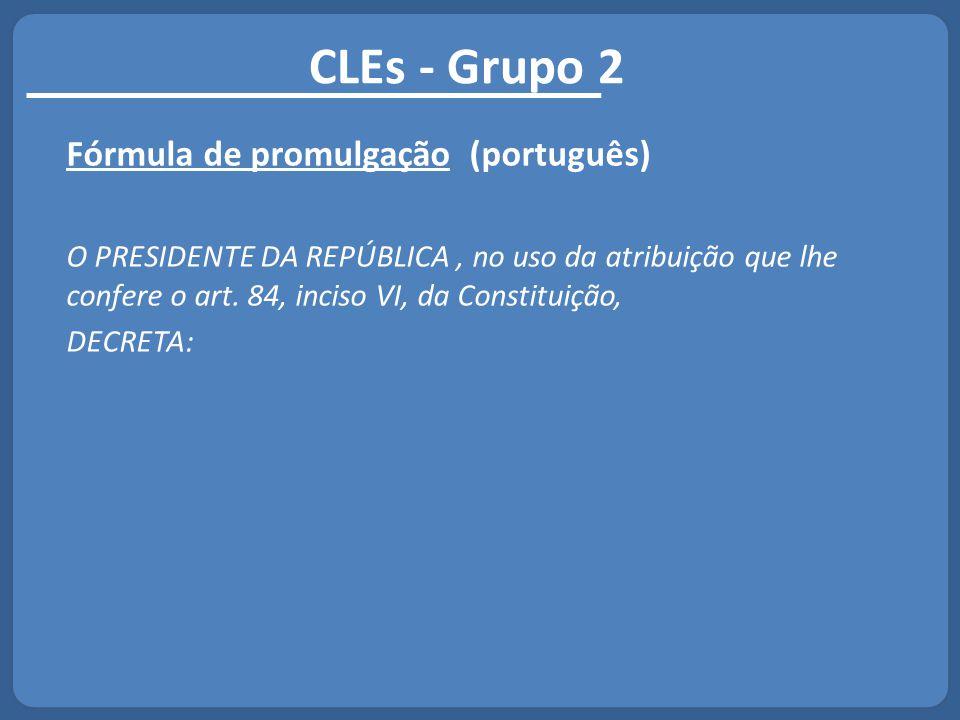 CLEs - Grupo 2 Fórmula de promulgação (português)