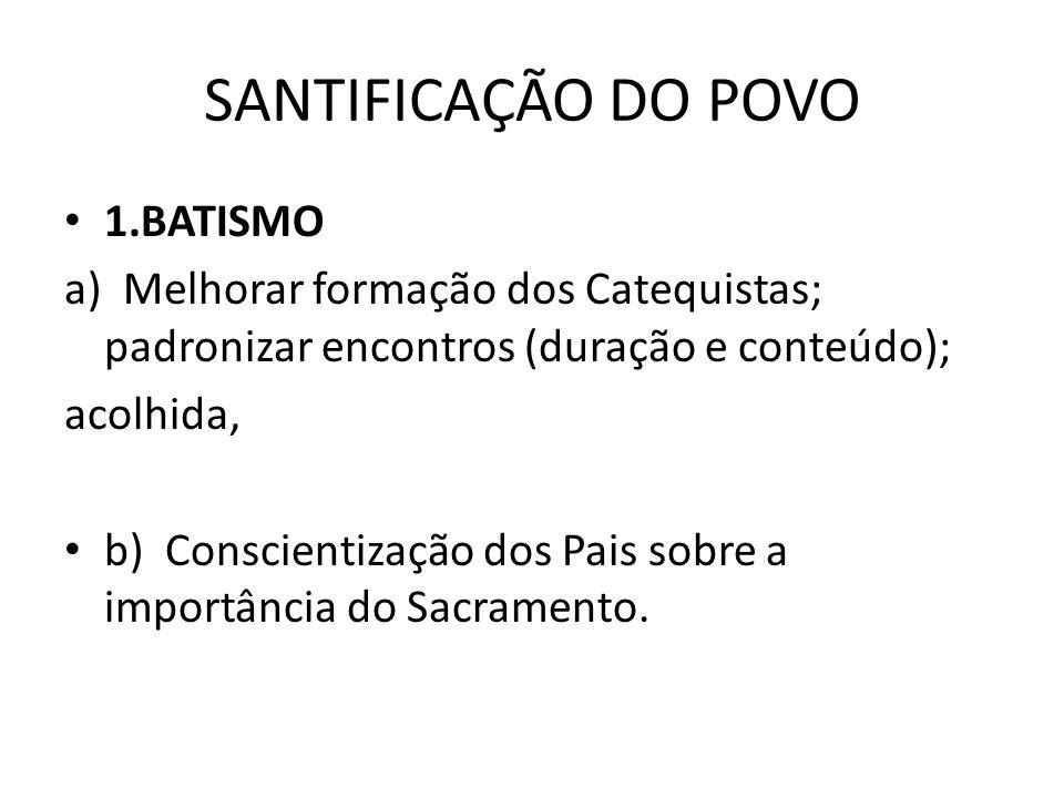 SANTIFICAÇÃO DO POVO 1.BATISMO