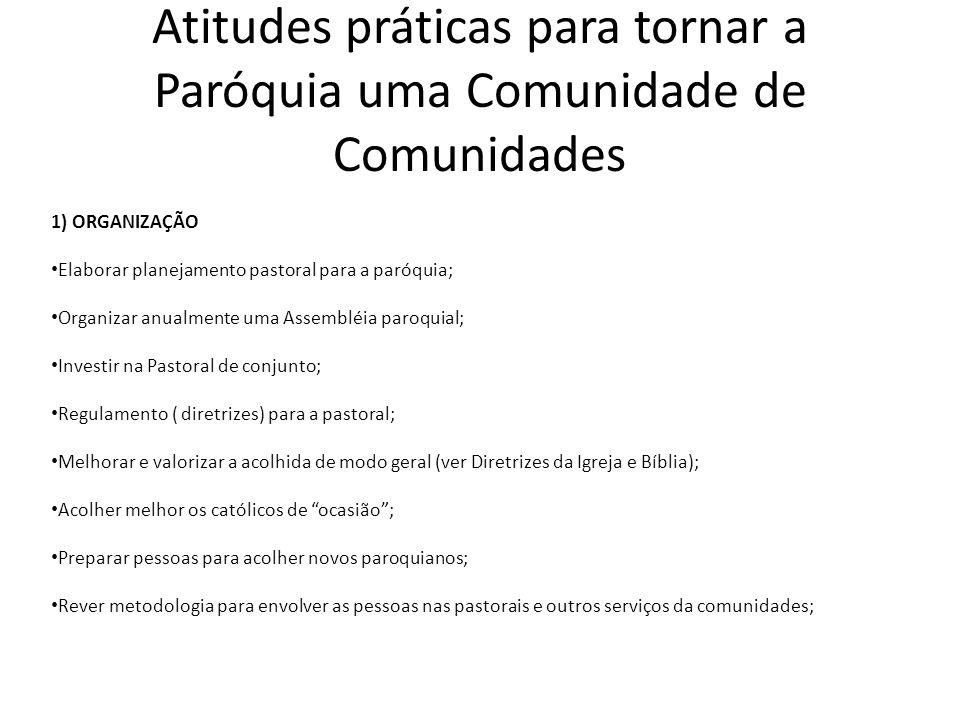 Atitudes práticas para tornar a Paróquia uma Comunidade de Comunidades