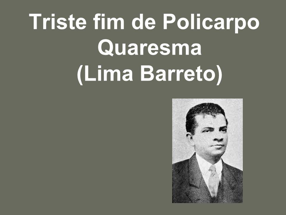 Triste fim de Policarpo Quaresma (Lima Barreto)