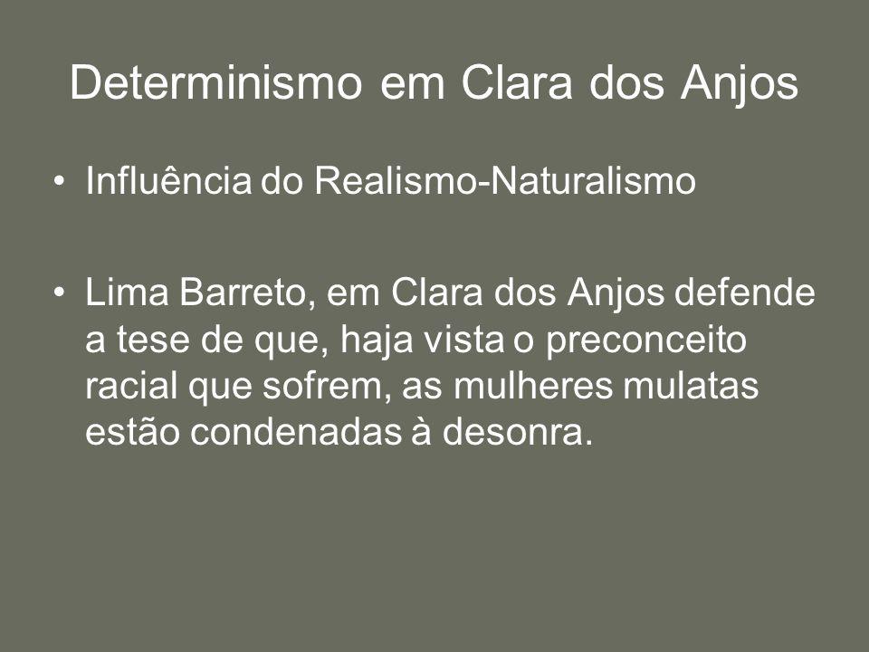 Determinismo em Clara dos Anjos