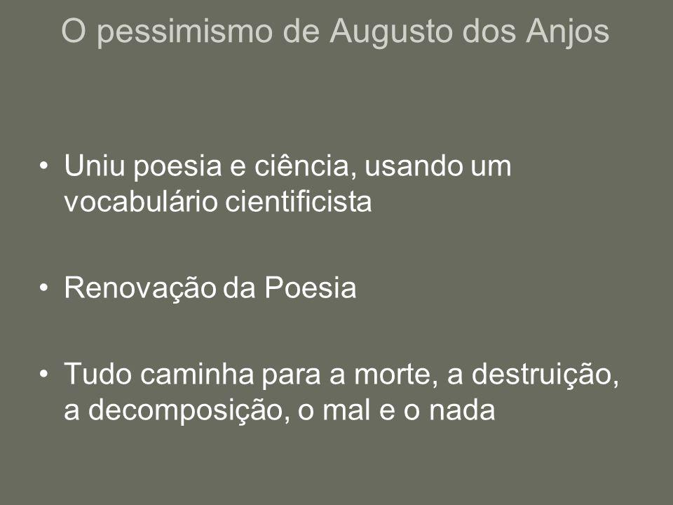 O pessimismo de Augusto dos Anjos