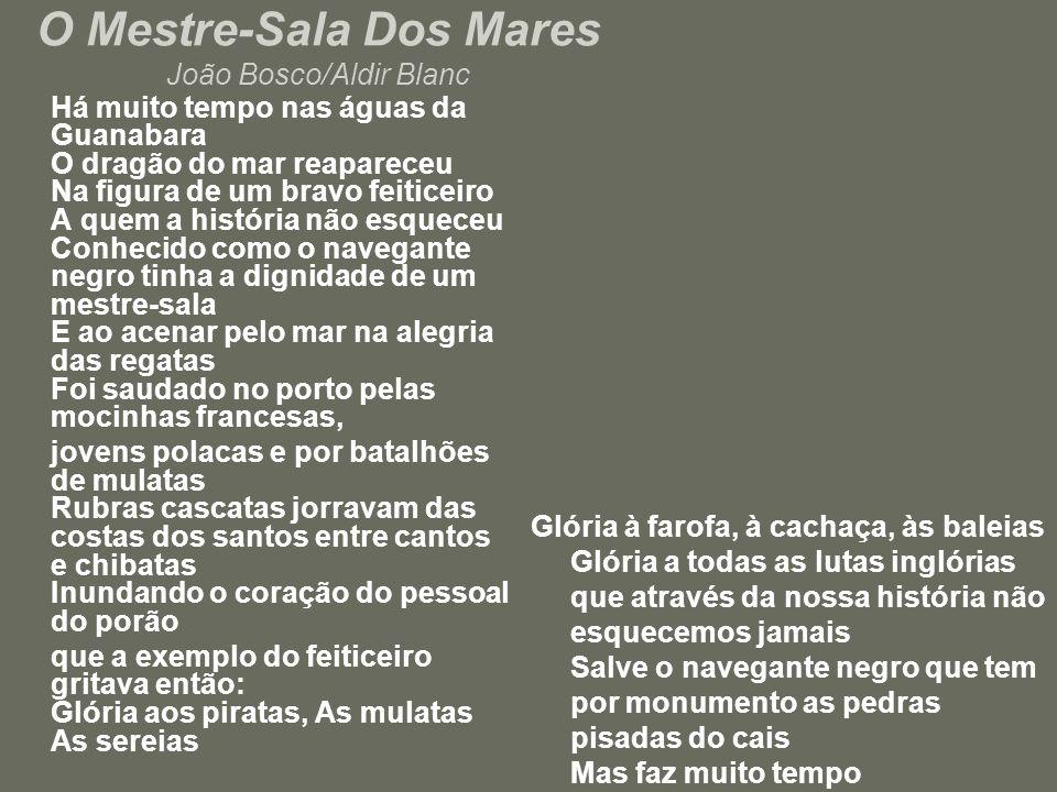 O Mestre-Sala Dos Mares João Bosco/Aldir Blanc